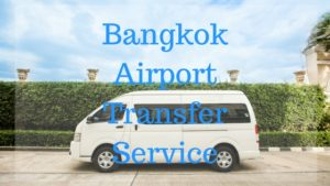 Bangkok Airport Transfer Service